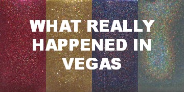 What Really Happened In Vegas